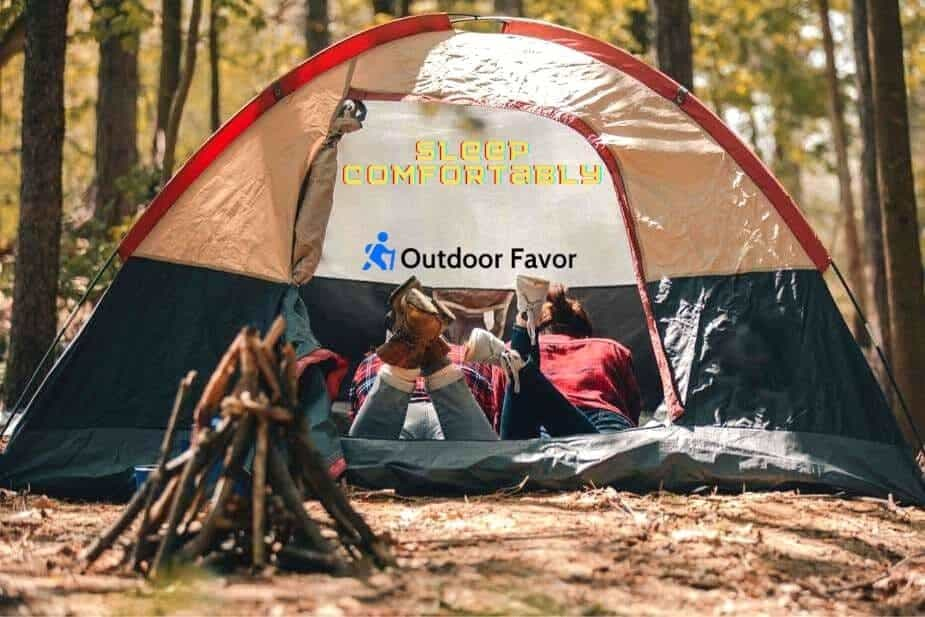 how to sleep comfortably inside the tent